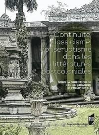 Continuite Classicisme Conservatisme Dans Leslitteratures Postcoloniales