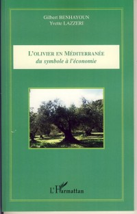 Olivier en Mediterranee du Symbole a l'Economie