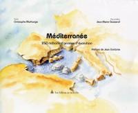 Méditerranée : 250 millions d'années d'évolution