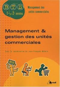 Management & gestion des unités commerciales