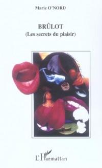 Brulot les Secrets du Plaisir