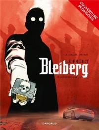 Projet Bleiberg (Le) - tome 1 - Fantômes du passé (Les)