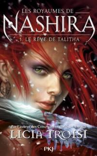 1. Les royaumes de Nashira : Le rêve de Talitha (1)