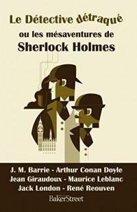 Sherlock Holmes - Pastiches et Melanges