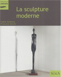 La sculpture moderne : Au Musée national d'art moderne, Centre Georges Pompidou