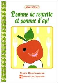 Pommes de reinette et pomme d'api
