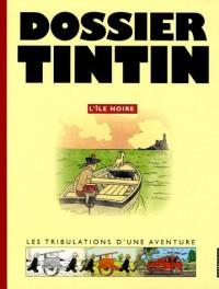 Dossier Tintin : L'île Noire