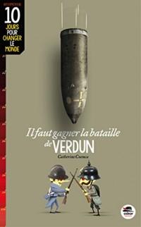Il faut gagner la bataille de Verdun