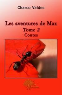 Les aventures de Max, Tome 2