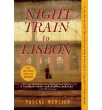 [(Night Train to Lisbon)] [Author: Pascal Mercier] published on (October, 2008)