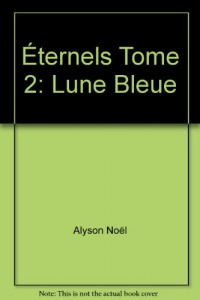 ETERNELS.TOME 2.LUNE BLEUE.