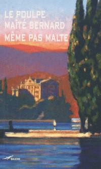 Même pas Malte