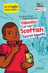 Valentin et les Scottish Secret Agents [Poche]