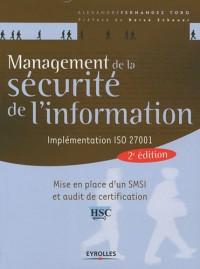 Management de la sécurité de l'information : Implémentation ISO 27001 - Mise en place d'un SMSI et audit de certification