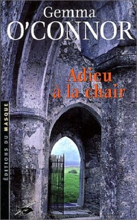 Adieu à la chair