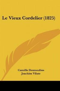 Le Vieux Cordelier (1825)