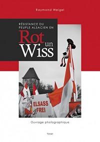Résistance du peuple alsacien en Rot Un Wiss