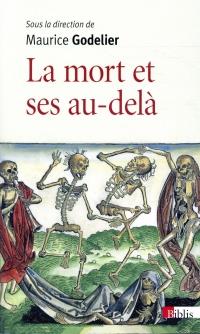 La mort et ses au-delà