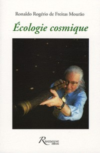 Ecologie cosmique : L'Univers, nouvelle frontière des hommes