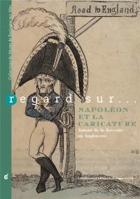Regard Sur... Napoleon et la Caricature