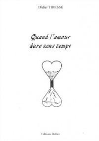 Quand l'amour dure sans temps