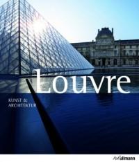 Louvre: Kunst & Architektur