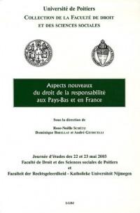 Aspects nouveaux du droit de la responsabilité aux Pays-Bas et en France