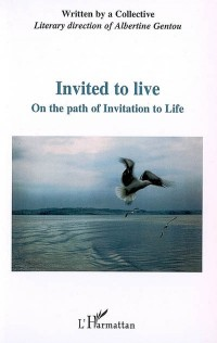 Invited to Live on the Path of Invitation to Live