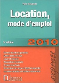 Location, mode d'emploi 2010