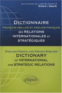 Dictionnaire français-anglais et anglais-français des relations internationales et stratégiques