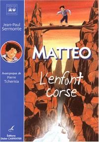 Matteo, l'enfant corse