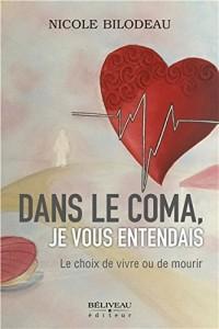 Dans le coma, je vous entendais - Le choix de vivre ou de mourir