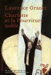 Charlotte et la Pourriture noble