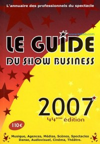 Le guide du show-business 2007