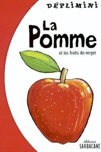 La pomme et les fruits du verger