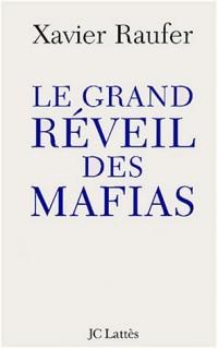 Le grand réveil des mafias