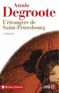 L'Etrangère de Saint Pétersbourg