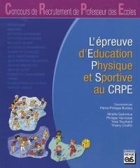 L'épreuve d'éducation physique et sportive au CRPE
