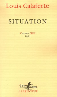 Carnets, XIII:Situation: (1991)