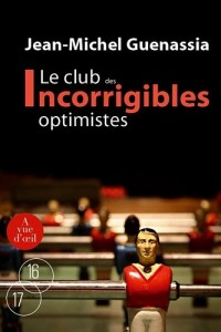 Le club des incorrigibles optimistes Tome 2