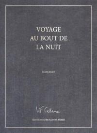 Voyage au bout de la nuit, le manuscrit