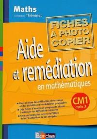 Aide et remédiation en mathématiques CM1 cycle 3 : Fiches à photocopier