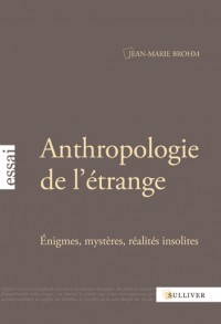 Anthropologie de l'Etrange