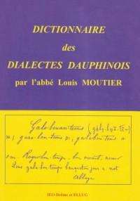 Dictionnaire des Dialectes Dauphinois. Anciens et Modernes