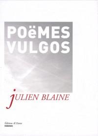 Poéêè(ë)mes vulgos : Vulgaires et infantiles