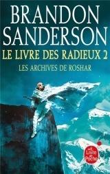 Le Livre des Radieux, Volume 2 (Les Archives de Roshar, Tome 2) [Poche]