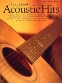 The Big Book Of Acoustic Hits. Partitions pour Piano, Chant et Guitare(Boîtes d'Accord)