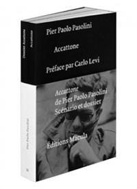 Accattone de Pier Paolo Pasolini. scénario et dossier : Contient : 2 volumes