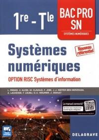 Systèmes numériques 1re, Tle Bac Pro SN, option RISC Systèmes d'information - Pochette élève