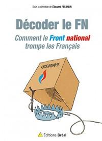 Comment le Front national trompe les Français